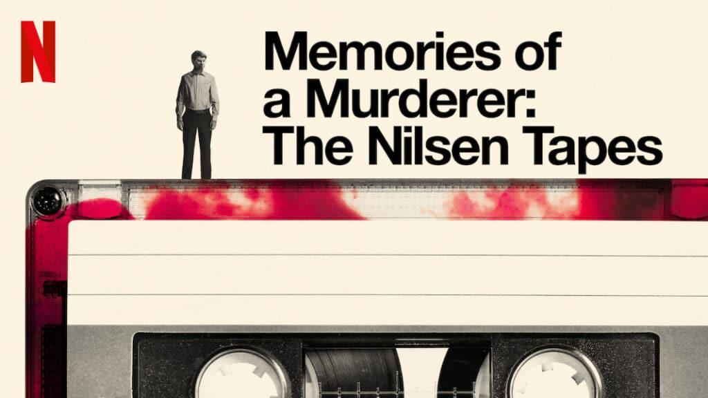 Netflix august Memories of a Murderer: The Nilsen Tapes